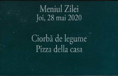 Meniul Zilei la domiciliu in Timisoara 28 mai 2020
